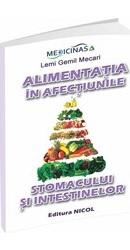 Alimentatia in afectiunile stomacului si intestinelor – Editura Medicinas